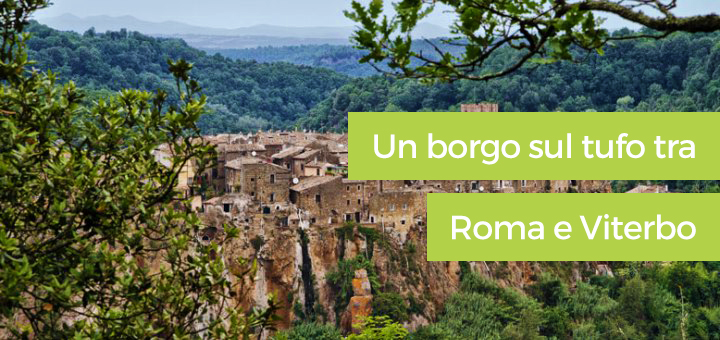 Calcata: un borgo sul tufo tra Roma e Viterbo