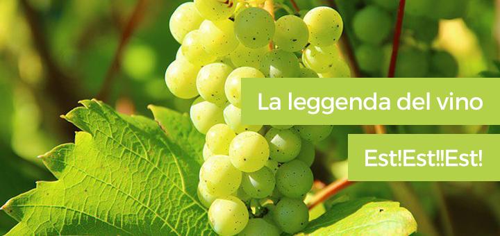 Montefiascone: la leggenda del vino Est!Est!!Est!