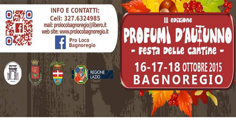 Profumi d' autunno - Festa delle Cantine a Bagnoregio: 16-17-18 Ottobre