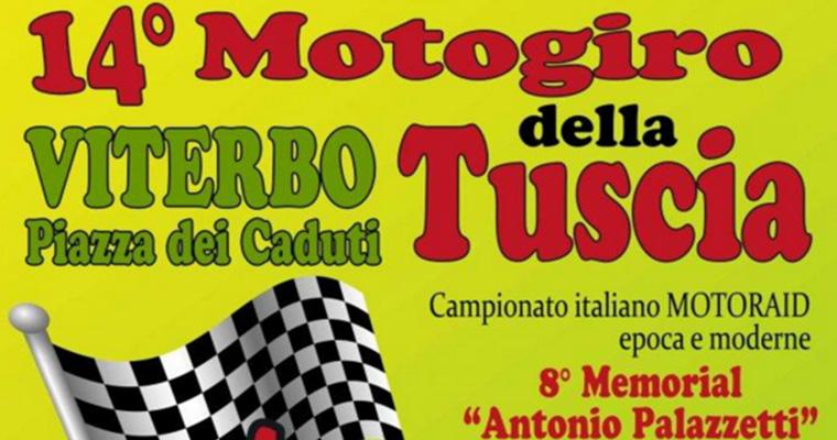 XIV Motogiro della Tuscia a Viterbo: 17 -18 Ottobre 2015