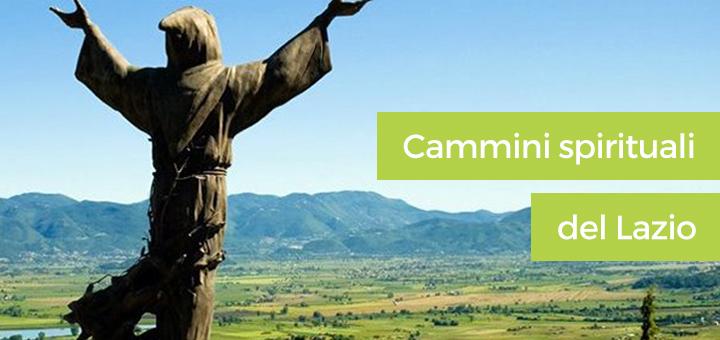 Cammini spirituali del Lazio: un patrimonio da scoprire passo dopo passo