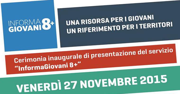 Inaugurazione Informagiovani 8+: Capranica 27 Novembre 2015