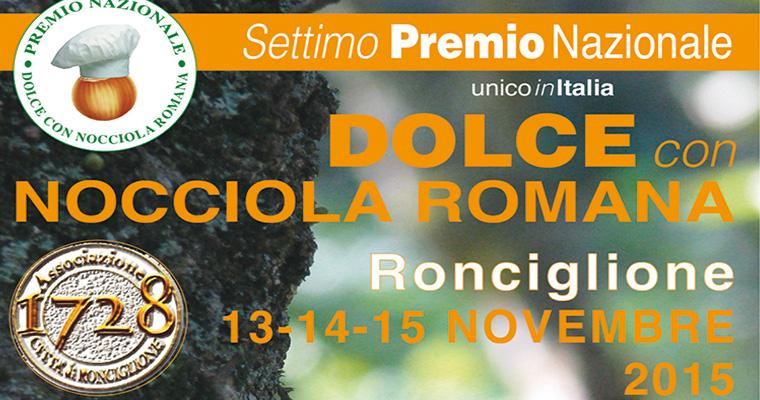 Premio Nazionale Dolce con Nocciola Romana Ronciglione: 13 - 15 Novembre