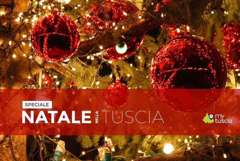 Natale nella Tuscia: tutti gli eventi da non perdere a Viterbo e provincia