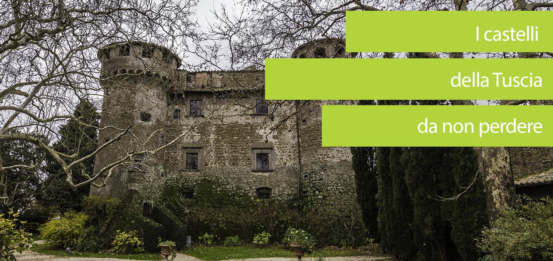 I castelli della Tuscia da non perdere