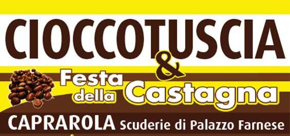 Cioccotuscia - Caprarola 8-9 e 15-16 Ottobre 2016